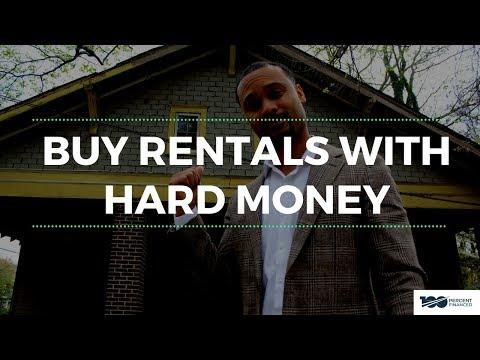 Buy Rentals With Hard Money
