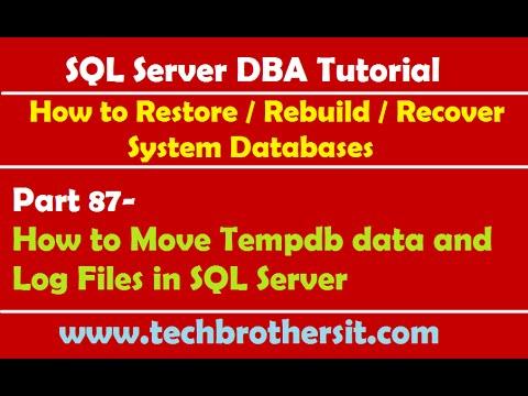 SQL Server DBA Tutorial 87-How to Move Tempdb data and Log Files in SQL Server