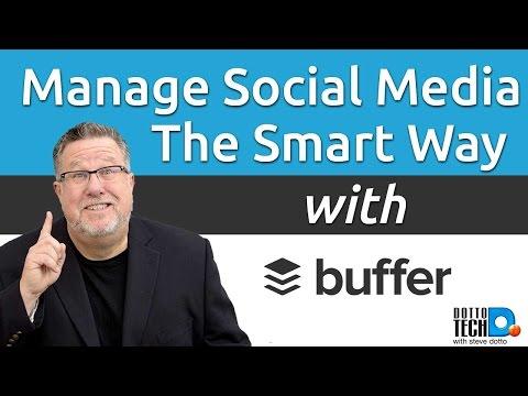 Buffer - Managing Your Social Media - 2017