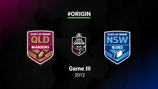 2012 State of Origin Full Match Replay | QLD v NSW | Game III | NRL