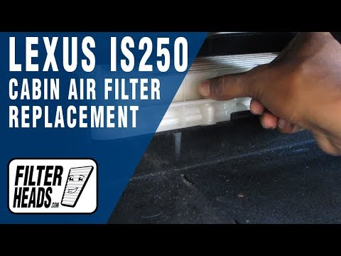 How to Replace Cabin Air Filter Lexus IS250