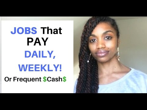 Over 30 Online Jobs That Pay DAILY Or WEEKLY Cash