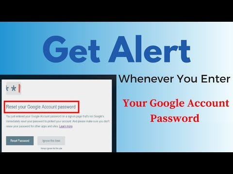 How To Get Alert Whenever You Enter Your Google Account Password On A Non-Google Page