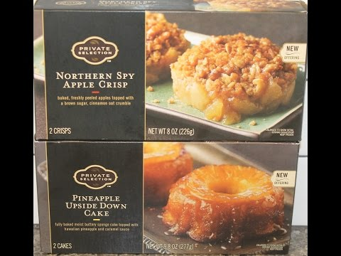 Private Selection: Northern Spy Apple Crisp & Pineapple Upside Down Cake Review