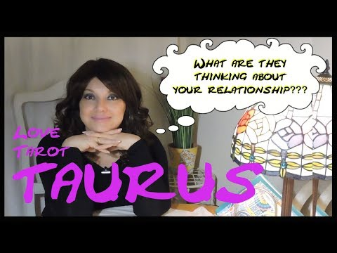 TAURUS WHAT YOUR PARTNER IS THINKING LOVE READING - A CLOSER BOND TO FIGHT ADVERSITY TOGETHER