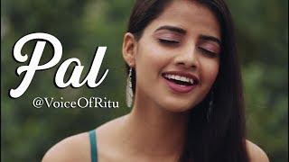 Pal – Jalebi | Female Cover Version by @VoiceOfRitu | Ritu Agarwal