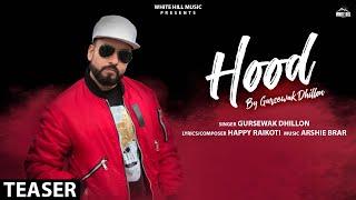 Hood (Teaser)   Gursewak Dhillon   Happy Raikoti   Rel. on 21 Nov.   White Hill Music
