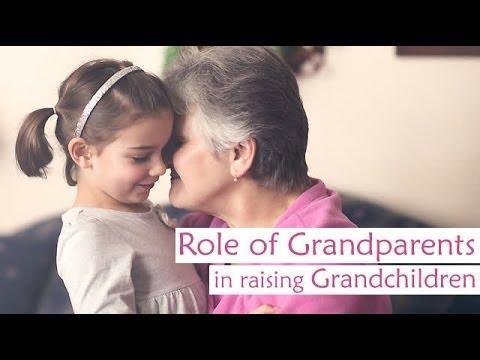 Role of Grandparents in raising Grandchildren