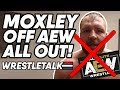 Jon Moxley OUT Of AEW All Out PAC Replacing Him In Kenny Omega Match WrestleTalk News Aug 2019
