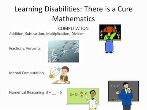 Learning Disabilities There is a Cure: Mathematics Development