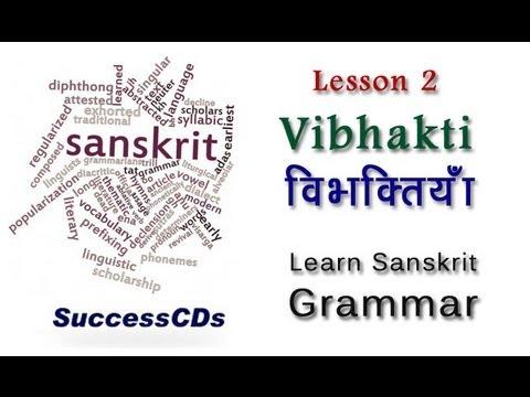 Learn Sanskrit Grammar Lesson 2 - Vibhakti