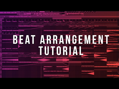 How To Arrange Beats (FL Studio Tutorial)