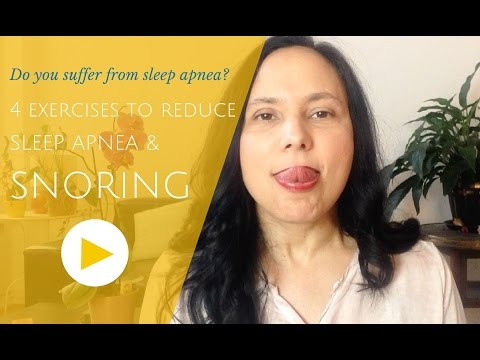 Do you suffer from Sleep Apnea and snoring? 4 exercises for you.