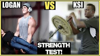 KSI vs LOGAN PAUL (WHO IS STRONGER!?)