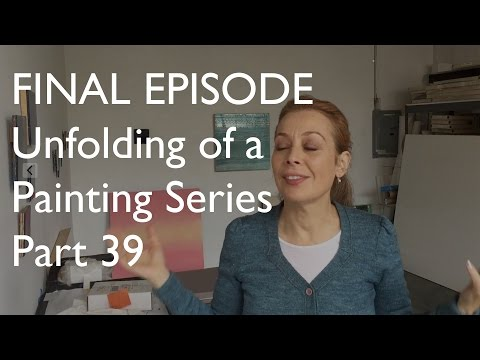 Unfolding of a Painting Series Part 39 FINAL EPISODE!