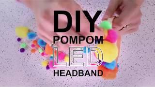 DIY Easy Pom Pom LED Headband