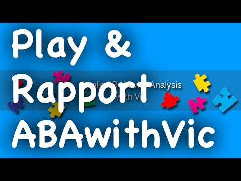 Play & Rapport - ABAwithVic
