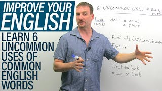 6 Uncommon Uses Of Common English Words