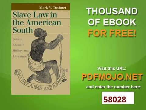 Slave Law in the American South State v  Mann in History and Literature Landmark Law Cases and Ameri
