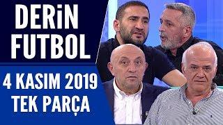 Derin Futbol 4 Kasım 2019 Tek Parça