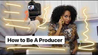 How To Be A Producer | Andrea Lewis #CreativeProcess