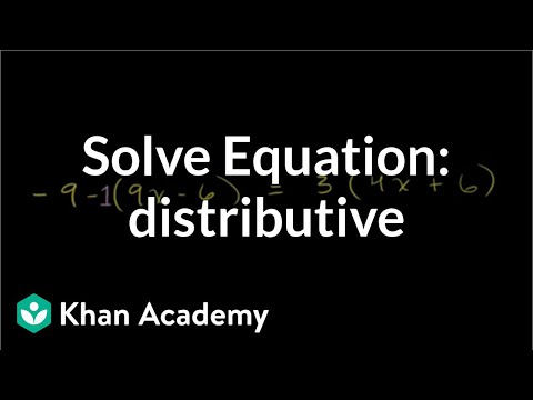 Solving equations with the distributive property | Linear equations | Algebra I | Khan Academy