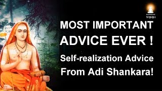 Enlightenment Truth - The Most Important Advice Ever! (Enlightenment Advice from Adi Shankara)