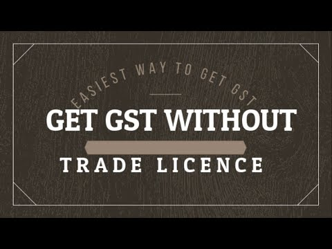 How To Get GST Number Without Trade Act Licence