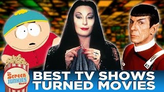 Best TV Shows Turned Movies!
