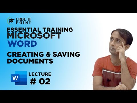 Creating & Saving Microsoft Word 2010 Documents in Urdu (Lecture # 2)