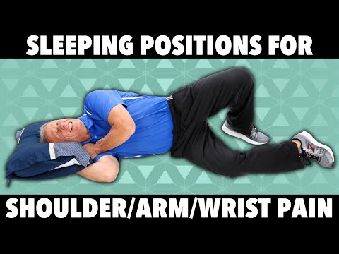 Best Sleeping Position for Shoulder, Arm, & Wrist Pain- also Carpal Tunnel Syndrome
