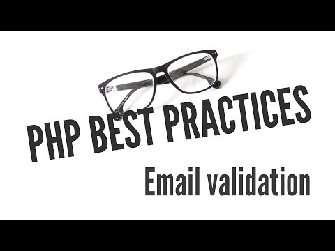 PHP Best Practices: Validating Email Addresses (10/11)