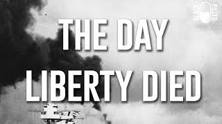 The Day Liberty Died