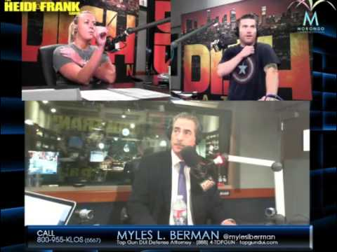 TOP GUN DUI DEFENSE ATTORNEY® MYLES L. BERMAN® INTERVIEWED ON SEPTEMBER 2nd, 2015, BY HEIDI & FRANK