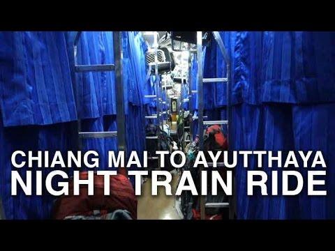 Chiang Mai to Ayutthaya - Night Train Ride