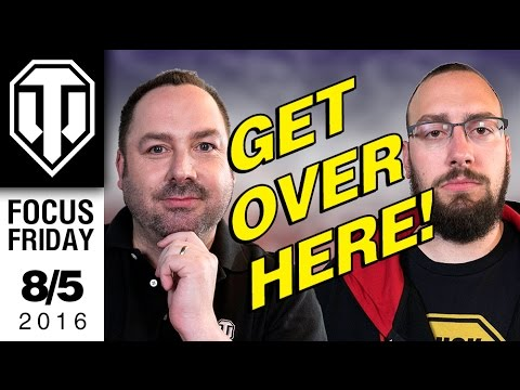 World of Tanks - Get Over Here! - Focus Friday