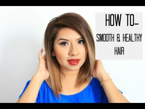 HOW TO: Smooth & Healthy Hair | After Dyeing