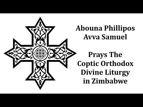 Fr Phillipos Avva Samuel Prays The Coptic Orthodox Divine Liturgy in Zimbabwe