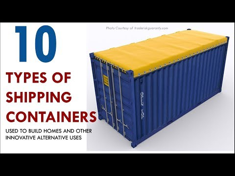 10 Types of Shipping Containers Used to Build Homes and Other Innovative Uses 2018
