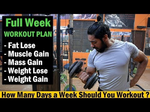 Monday to Sunday - Full Week Workout Plan | Fat lose/Muscle Gain/Weight Lose/Weight Gain
