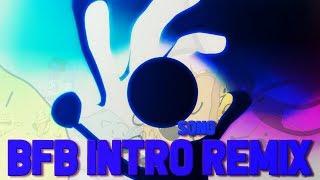 Bfdi Intro Mixtape - RaveDJ | RaveDJ - Aprixnam Lol - sososhare com