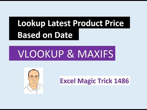Excel Magic Trick 1486: VLOOKUP, MAXIFS, & Key: Lookup Correct Price Based on Effective Date