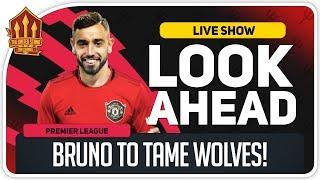 Manchester United vs Wolves! It's Bruno Fernandes Time!