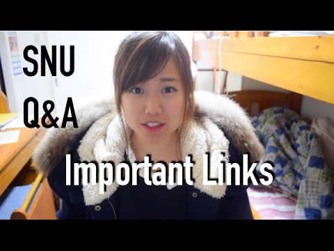 Admission Process, Korean Ability, Important Links and More! | Seoul National University Q&A