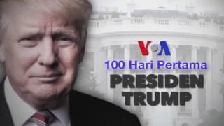 Laporan Khusus VOA: 100 Hari Pertama Presiden Trump (Bagian 1)