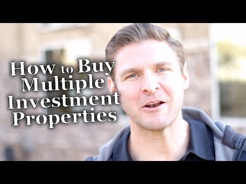 How To Buy Multiple Investment Properties