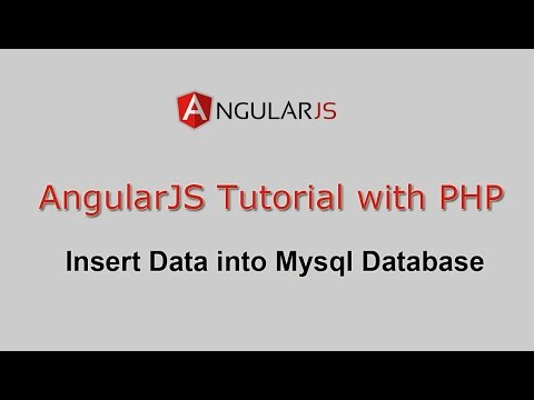 AngularJS Tutorial with PHP - Insert Data into Mysql Database
