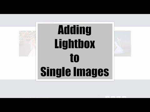 Adding Lightbox to Single Images!