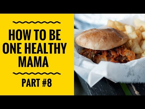 How To be One Healthy Mama -  Your Job Can Make You Sick | Part 8