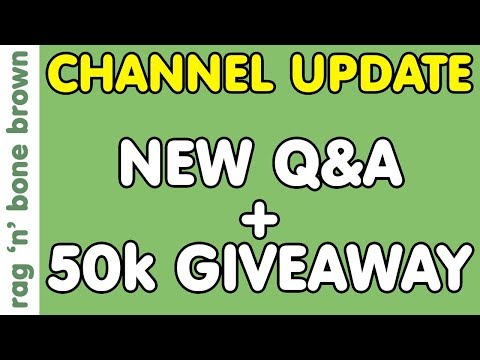 Channel Update - upcoming Q&A + 50k Subscriber Giveaway!